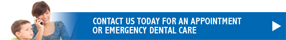 Contact us today for an appointment or emergency dental care!